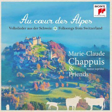 Marie-Claude Chappuis: Au coeur des Alps