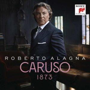 Roberto Alagna: CARUSO 1873