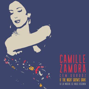 Camille Zamora: Si la noche se hace oscura