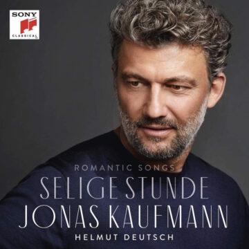 Jonas Kaufmann: Selige Stunde