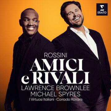 Lawrence Brownlee y Michael Spyres: Amici e Rivali