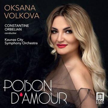 Oksana Volkova: Poison d'Amour