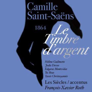 Le timbre d'argent (Camille Saint-Saëns)